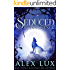 Seduced by Innocence (The Seduced Saga Book 1)
