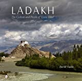 "Ladakh: The Culture and People of ""Little Tibet"""