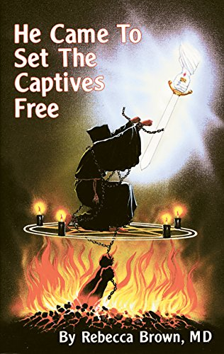 He Came to Set the Captives Free
