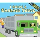 I Drive a Garbage Truck (Working Wheels)