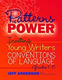 img - for Patterns of Power: Inviting Young Writers into the Conventions of Language, Grades 1-5 book / textbook / text book