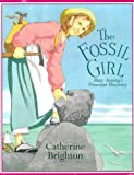 "The Fossil Girl Mary Anning""s Dinosaur Discovery"