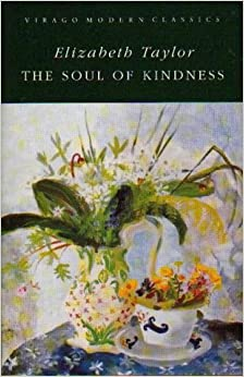Book The Soul Of Kindness (Virago Modern Classics)