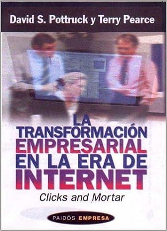 Transformacion Empresarial En La Era de Internet (Spanish