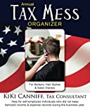 Annual Tax Mess Organizer for Barbers, Hair Stylists and Salon Owners, Kiki Canniff, 0941361411