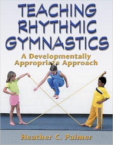Teaching rhythmic gymnasticsa developmentally appropriate apprch teaching rhythmic gymnasticsa developmentally appropriate apprch 1st edition fandeluxe Image collections