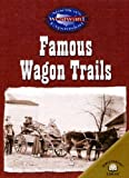 Famous Wagon Trails, Christy Steele, 0836857887