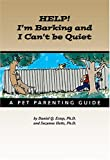 Help I'm Barking and I Can't Be Quiet, Daniel Q. Estep and Suzanne Hetts, 0974954233