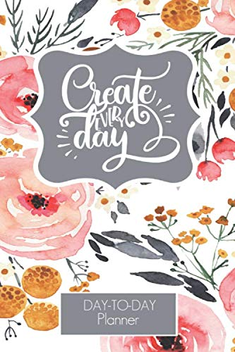 Create Everyday Floral Day-to-Day Planner 2020-2021: Yearly Calendar for planning   Undated Pages   Hourly Schedule   Daily Checklist    Meal and … Teacher, Nurse, Mom, Blogger, Stylist, Office