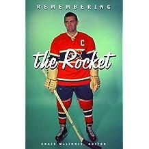 Remembering the Rocket: A celebration
