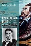 Ezra Pound - Poet, Moody, A. David, 0199215588