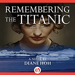Remembering the Titanic Audiobook