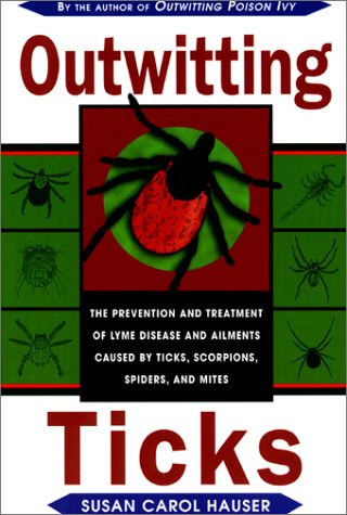 outwitting-ticks-the-prevention-and-treatment-of-lyme-disease-and-other-ailments-caused-by-ticks-sco