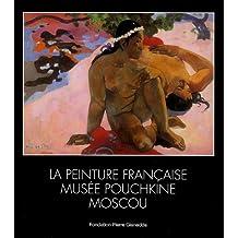 La peinture française, Musée Pouchkine Moscou
