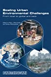 Scaling Urban Environmental Challenges, , 1844073238