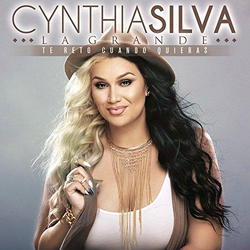 .com: Te Reto Cuando Quieras: Cynthia Silva La Grande: MP3 Downloads