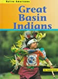 Great Basin Indians, Mir Tamim Ansary, 1575729229