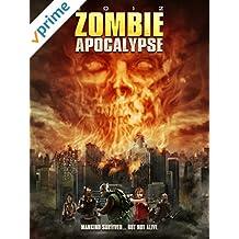 2012: Zombie Apocalypse