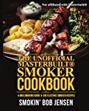 The Unofficial Masterbuilt Smoker Cookbook: A BBQ Smoking Guide & 100 Electric Smoker Recipes (Masterbuilt Smoker Series) (Volume 1)