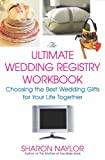 The Ultimate Wedding Registry Workbook, Sharon Naylor, 0806526866