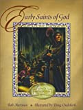 img - for Early Saints of God (Family Read-aloud Collection) (Vol 1) book / textbook / text book