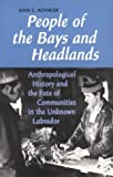 People of the Bays and Headlands, John C. Kennedy, 0802076009
