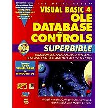 Visual Basic 4 Ole, Database, and Controls Superbible