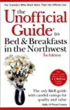 The Unofficial Guide to Bed and Breakfasts in the Northwest, Sally O'Neal Coates, 002863277X