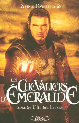 Les Chevaliers d'Emeraude, Tome 5 (French Edition)