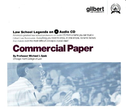 Commercial Paper (Law School Legends Audio Series) by Gilbert