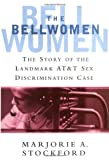 The Bellwomen, Marjorie A. Stockford, 0813534283