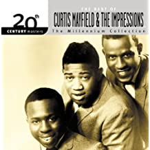 20th Century Masters: The Millennium Collection: Best Of Curtis Mayfield And The Impressions