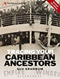 Tracing Your Caribbean Ancestors, Guy Grannum, 140817569X