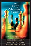 The Early Admissions Game, Christopher Avery and Andrew Fairbanks, 0674010558