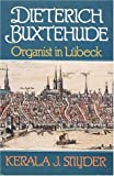 img - for Dietrich Buxtehude: Organist in Lubeck book / textbook / text book