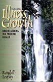 Turning Illness into Growth, Randall Leofsky, 1888604115