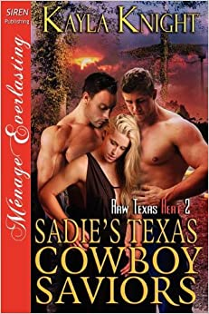 Book Sadie's Texas Cowboy Saviors [Raw Texas Heat 2] (Siren Publishing Menage Everlasting)