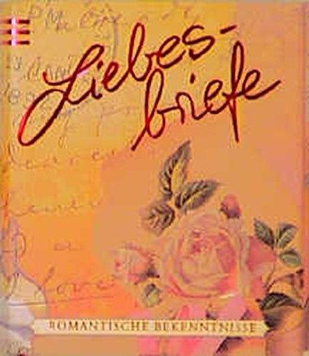 Liebesbriefe - Romantische Bekenntnisse (Geschenkbüchlein mit Herzanhänger)