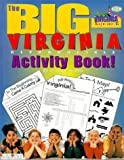 Virginia's Big Activity Book, Carole Marsh, 079339466X