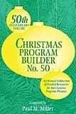 Christmas Program Builder, Paul M. Miller, 0834196794