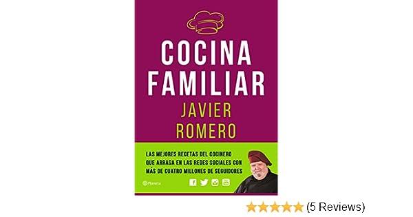Amazon.com: Cocina familiar (Spanish Edition) eBook: Javier Romero: Kindle Store