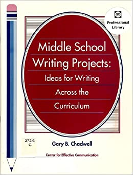 Middle School Writing Projects Ideas For Writing Across The