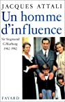 Un homme d'influence. Sir Siegmund G Warburg, 1902-1982 par Attali