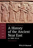 img - for A History of the Ancient Near East, ca. 3000-323 BC (Blackwell History of the Ancient World) book / textbook / text book