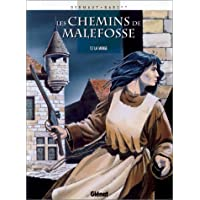 CHEMINS DE MALEFOSSE (LES) T.07 : LA VIERGE