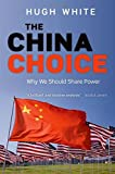 The China Choice: Why We Should Share Power