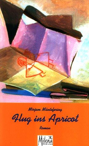 (Flug ins Apricot: Roman (Reihe Lesbenliteratur) (German Edition))