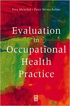 Evaluation in Occupational Health Practice