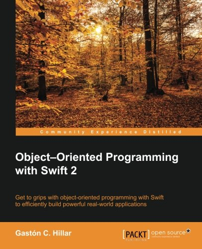 Object Oriented Programming with Swift 2 by Packt Publishing - ebooks Account