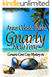 Gnarly New Year Corsario Cove Cozy Mystery #2 (Corsario Cove Cozy Mystery Series)